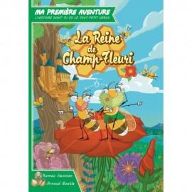Ma Première Aventure -La Reine de Champ-Fleuri